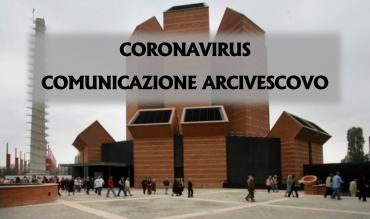 Coronavirus: comunicazione arcivescovo